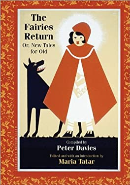 The Fairies Return: Or, New Tales for Old 9780691152301