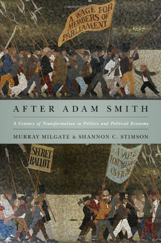 After Adam Smith: A Century of Transformation in Politics and Political Economy 9780691152349