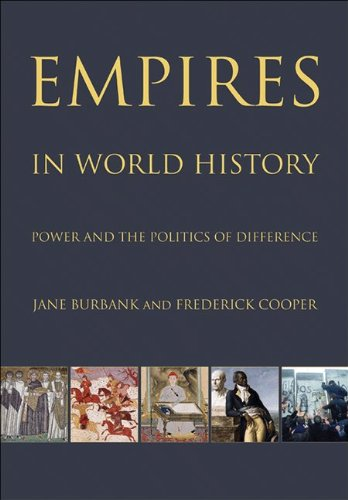 Empires in World History: Power and the Politics of Difference 9780691152363