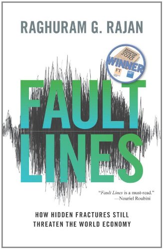 Fault Lines: How Hidden Fractures Still Threaten the World Economy 9780691152639