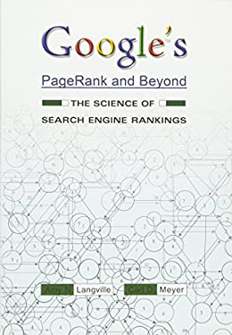Google's Pagerank and Beyond: The Science of Search Engine Rankings 9780691152660