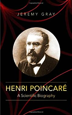 Henri Poincar: A Scientific Biography 9780691152714