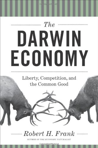 The Darwin Economy: Liberty, Competition, and the Common Good 9780691153193