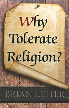 Why Tolerate Religion? 9780691153612