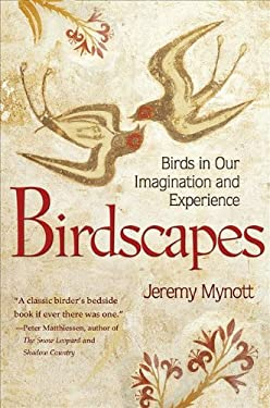 Birdscapes: Birds in Our Imagination and Experience 9780691154282