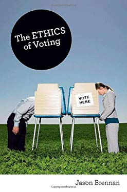 The Ethics of Voting 9780691154442