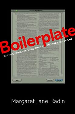 Boilerplate: The Fine Print, Vanishing Rights, and the Rule of Law 9780691155333