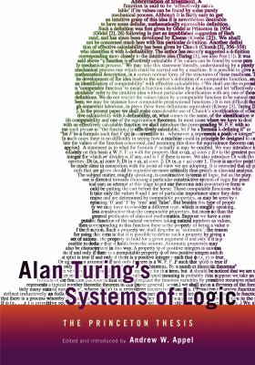 Alan Turing's Systems of Logic: The Princeton Thesis 9780691155746
