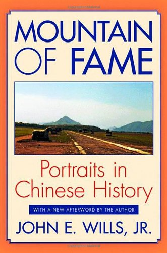 Mountain of Fame: Portraits in Chinese History 9780691155876
