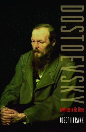 Dostoevsky: A Writer in His Time 9780691155999
