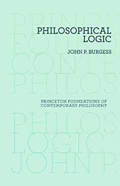 Philosophical Logic 9780691156330