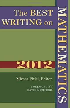 The Best Writing on Mathematics 2012 9780691156552