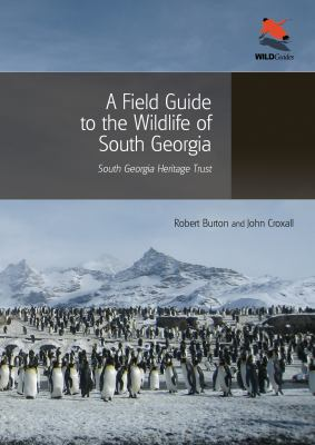 A Field Guide to the Wildlife of South Georgia 9780691156613