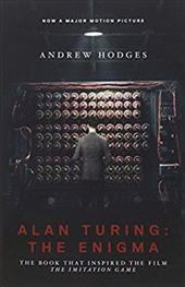 "Alan Turing: The Enigma: The Book That Inspired the Film ""The Imitation Game"" 22182840"