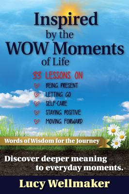 Inspired by the Wow Moments of Life