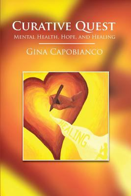 Curative Quest: Mental Health, Hope, and Healing