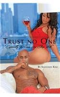 Trust No One: Especially the Ones You Sleep With