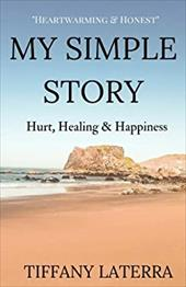 My Simple Story: Hurt, Healing & Happiness 23619995
