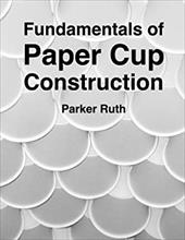 Fundamentals of Paper Cup Construction 23558755