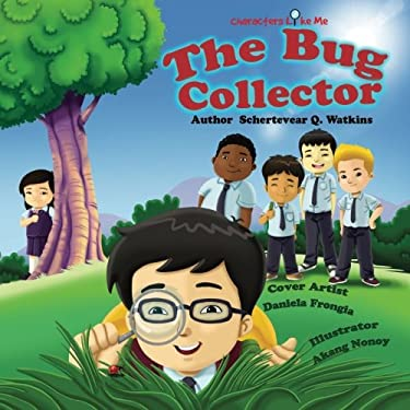 Characters Like Me-The Bug Collector (Volume 1)