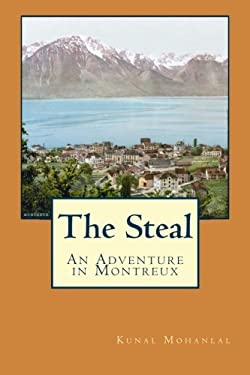 The Steal: An Adventure in Montreux