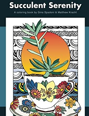 Succulent Serenity: A Coloring Book