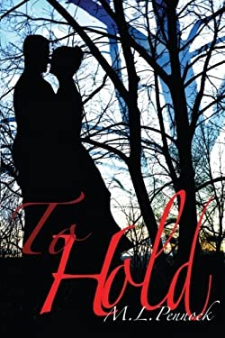 To Hold (To Have) (Volume 2)