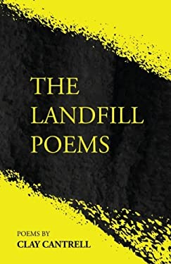 The Landfill Poems