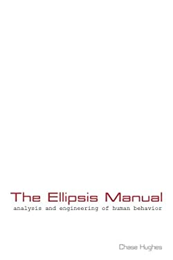 The Ellipsis Manual: analysis and engineering of human behavior