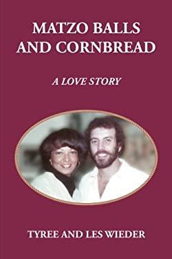 Matzo Balls and Cornbread: A Love Story