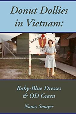 Donut Dollies in Vietnam: Baby-Blue Dresses and OD Green