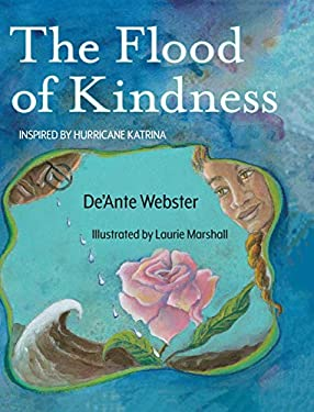 The Flood of Kindness: Inspired by Hurricane Katrina