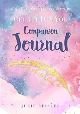 Get a PhD in YOU Companion Journal