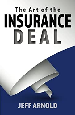 The Art of the Insurance Deal