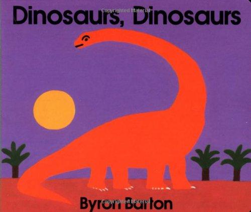 Dinosaurs, Dinosaurs Board Book 9780694006250