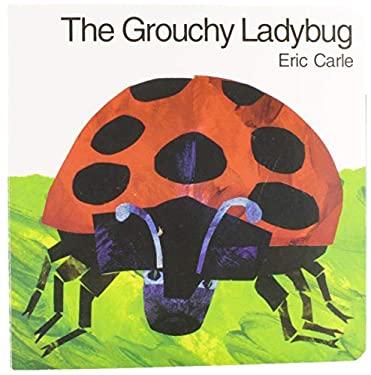 The Grouchy Ladybug 9780694013203