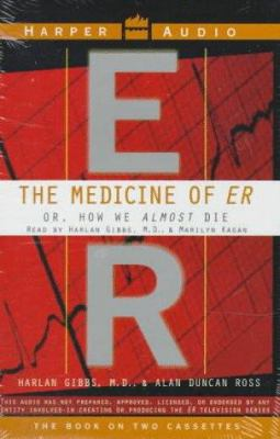 Medicine of Er: How We Almost Die (2 Cassettes)