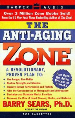 The Anti-Aging Zone 9780694519354