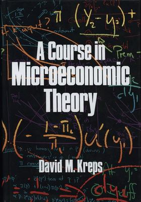 A Course in Microeconomic Theory 9780691042640