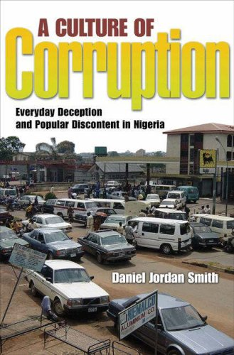 A Culture of Corruption: Everyday Deception and Popular Discontent in Nigeria 9780691136479