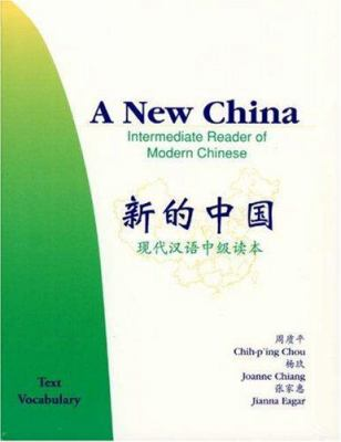 A New China: Intermediate Reader of Modern Chinese 9780691010458