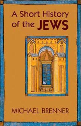 A Short History of the Jews 9780691143514