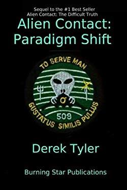Alien Contact:: Paradigm Shift (Volume 2)