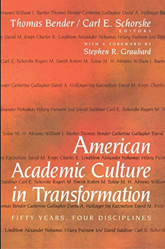 American Academic Culture in Transformation: Fifty Years, Four Disciplines 9780691058245