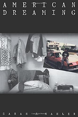 American Dreaming: Immigrant Life on the Margins - Mahler, Sarah J.