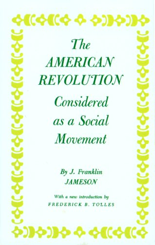 American Revolution Considered as a Social Movement 9780691045030