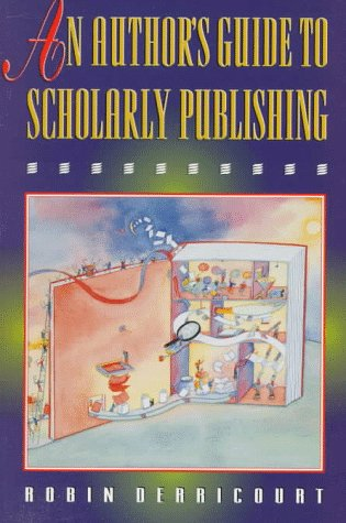 An Author's Guide to Scholarly Publishing 9780691037103