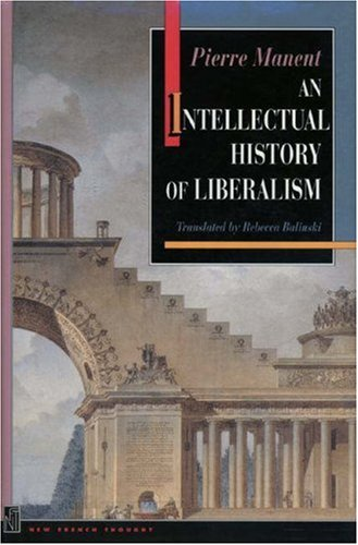 An Intellectual History of Liberalism: 9780691029115