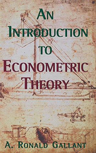 An Introduction to Econometric Theory: Measure-Theoretic Probability and Statistics with Applications to Economics 9780691016450