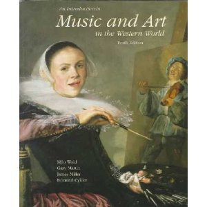 An Introduction to Music and Art in the Western World 9780697255846
